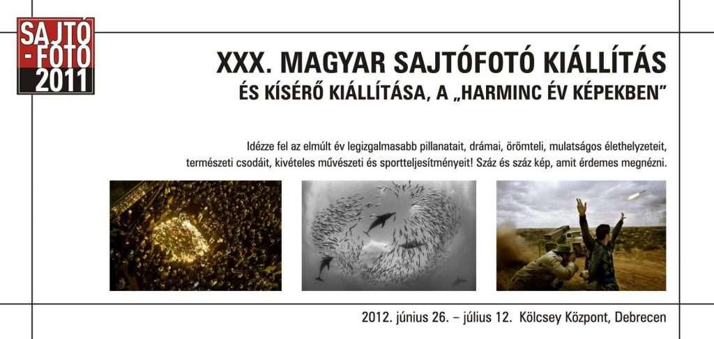 A XXX. Magyar Sajtófotó kiállítás és Harminc év képekben – kisérő kiállítás Debrecenben