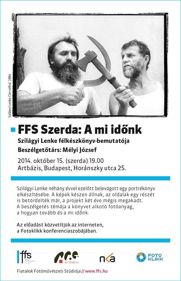 FFS Szerda: Szilágyi Lenke fotográfussal Mélyi József beszélget