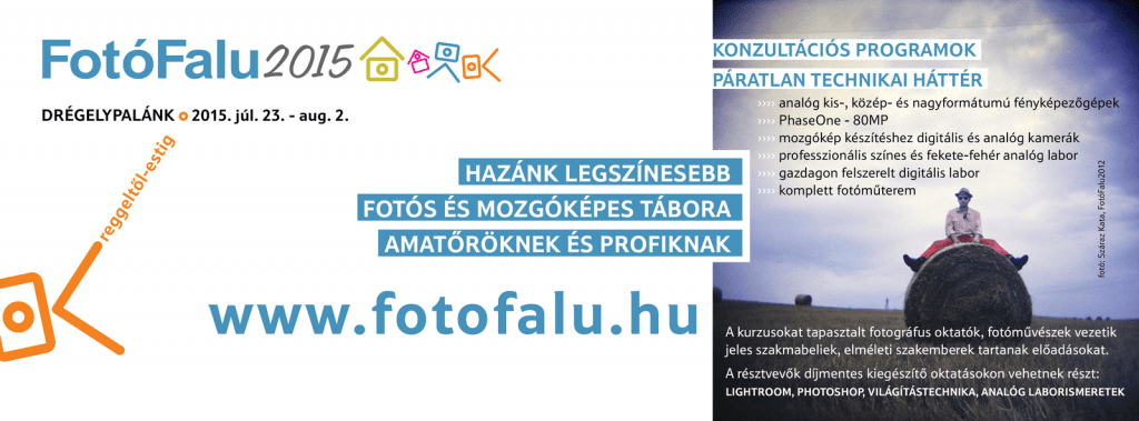 FotóFalu2015 – FOTÓS és FILMES nyári tábor