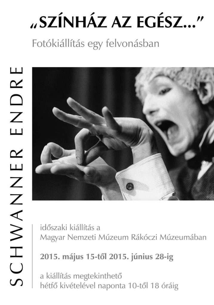 Schwanner Endre: Színház az egész …