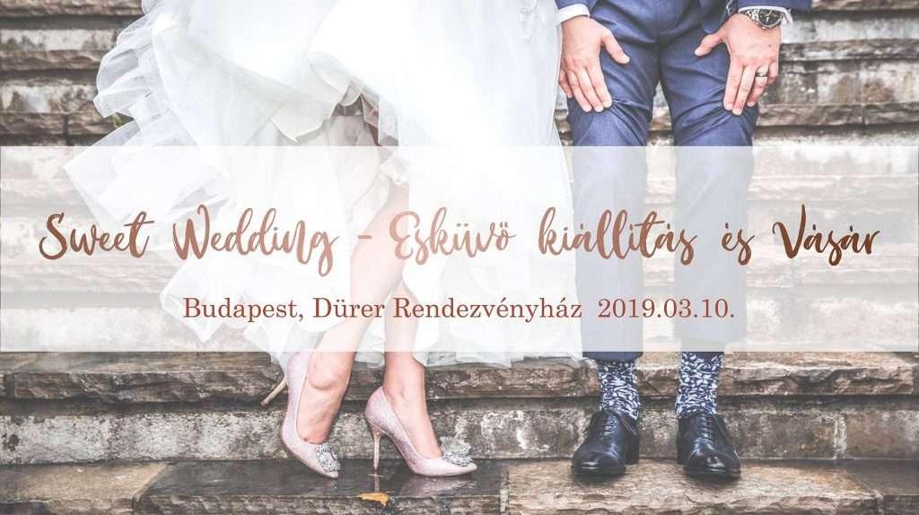Sweet Wedding Esküvő kiállítás és Vásár
