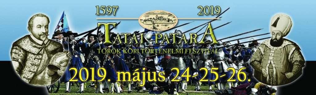 Tatai Patara 1597 Török kori Történelmi Fesztivál