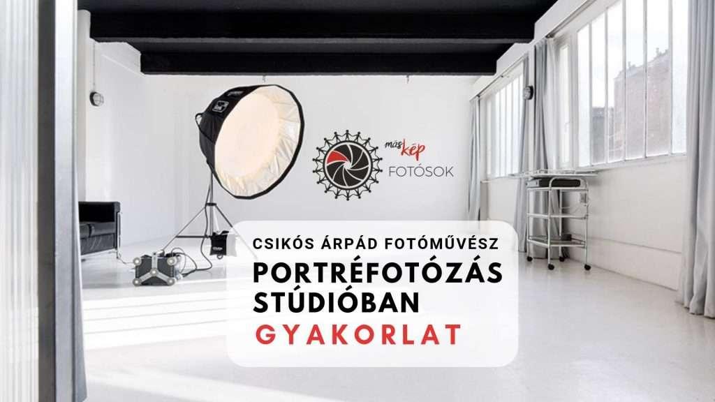 Portréfotózás stúdióban – gyakorlat