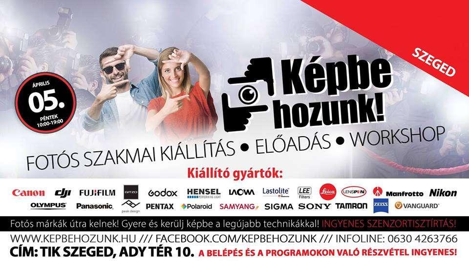 Képbe hozunk – fotós szakmai kiállítás, előadás, workshop Szeged