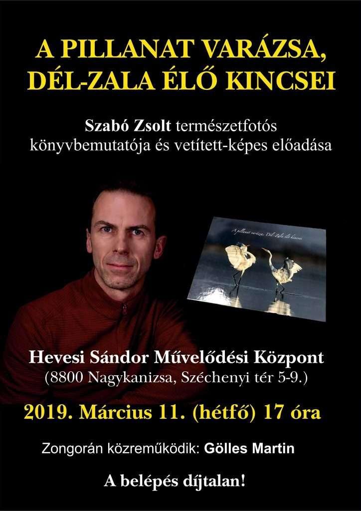 Szabó Zsolt: A pillanat varázsa, Dél-Zala élő kincsei című könyv bemutatója
