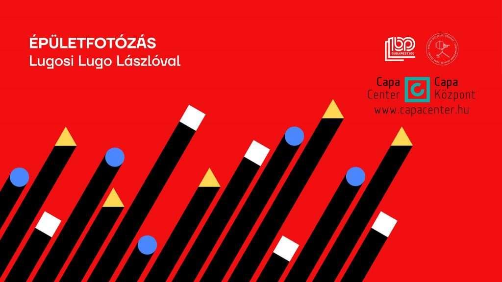 Épületfotózás Lugosi Lugo Lászlóval
