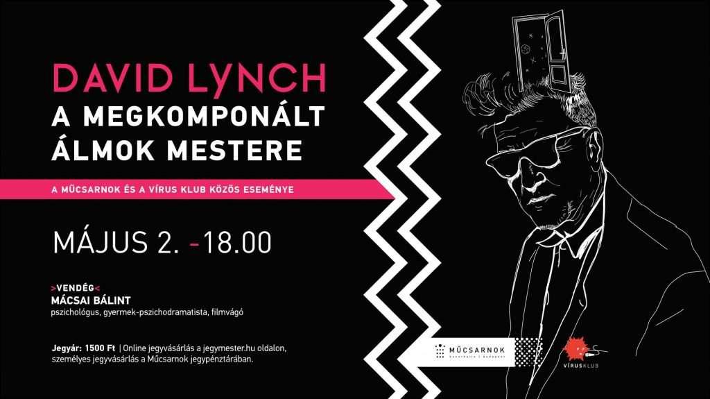 David Lynch – a megkomponált álmok mestere | Mácsai Bálint