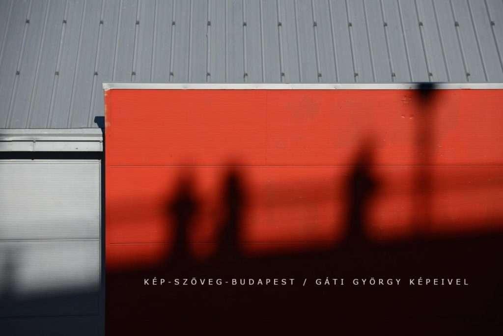 Kép-szöveg Budapest / Gáti György fotói