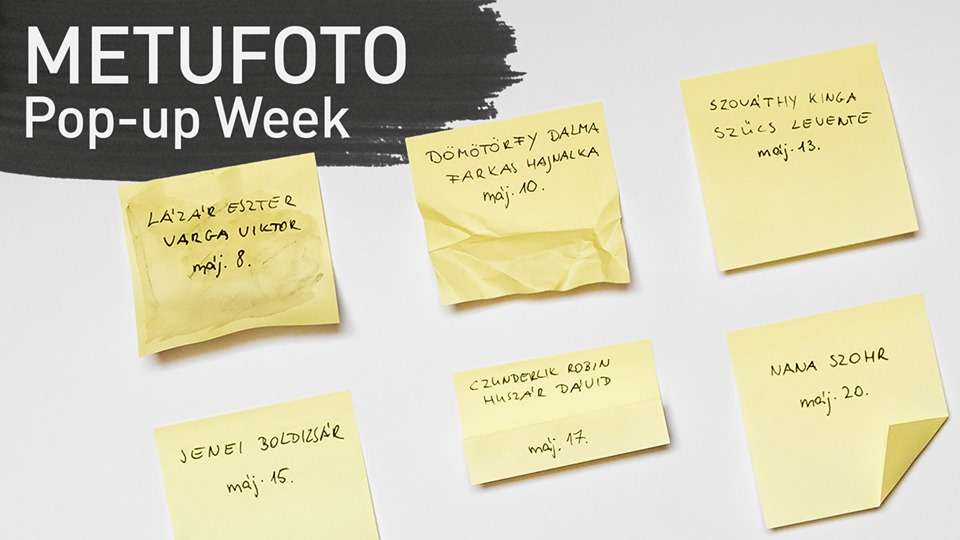 METU FOTO / Pop-up Week