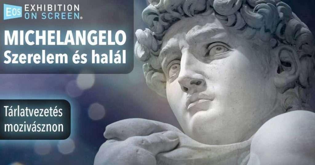 Michelangelo – Szerelem és halál – Exhibitions on Screen