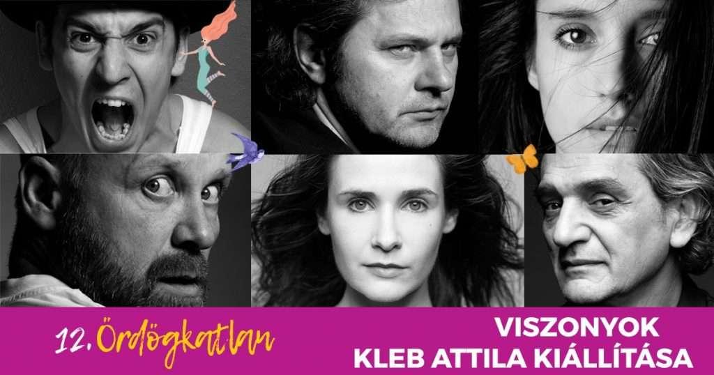 Viszonyok – Kleb Attila kiállítása // 12. Ördögkatlan