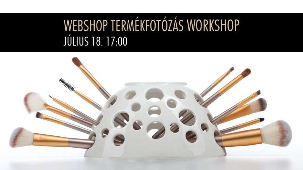 Webshop Termékfotózás Workshop