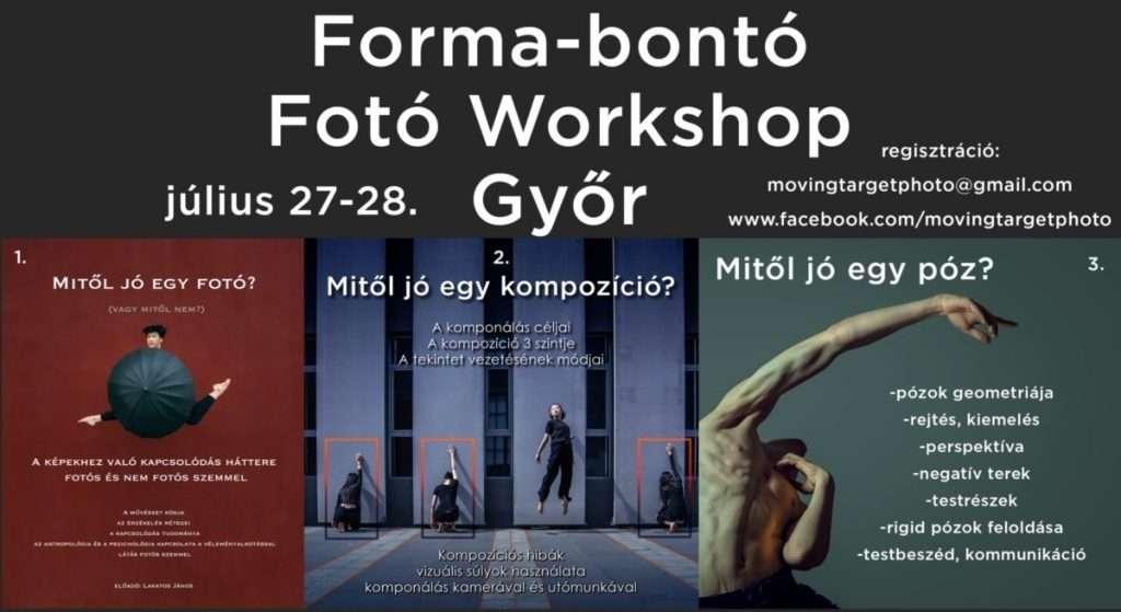Forma-bontó Fotó Workshop Győr