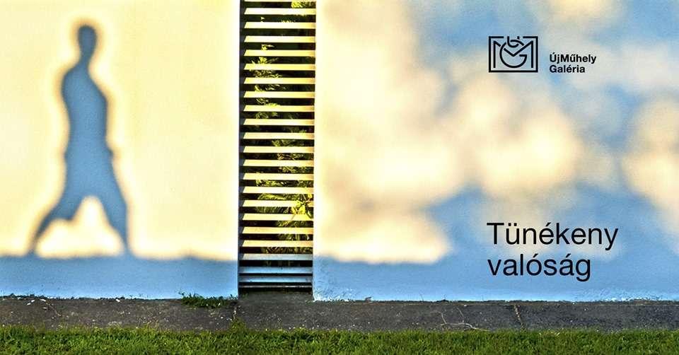 Tünékeny valóság | a MAOE Fotóművészeti Tagozatának kiállítása