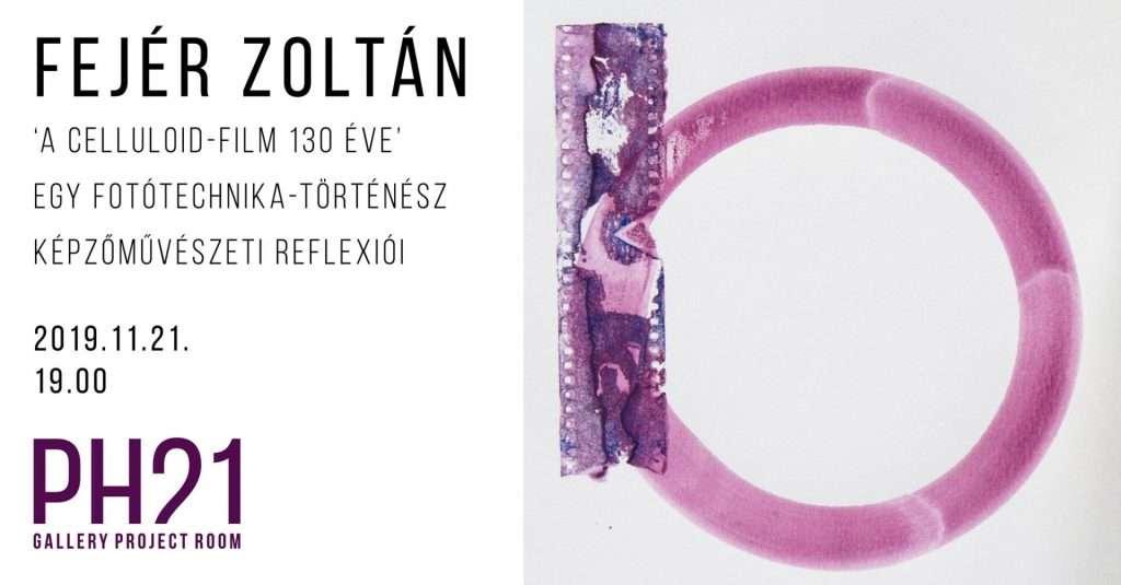 Fejér Zoltán: A celluloid-film 130 éve :: opening :: 11.21 :: PR