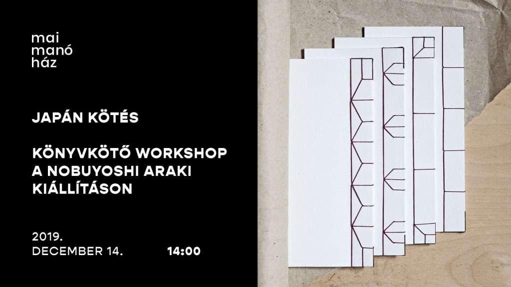 Japán kötés – Könyvkötő workshop a Nobuyoshi Araki kiállításon