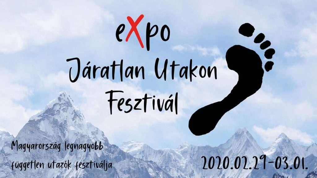 Járatlan Utakon Fesztivál.EXPO, 2020 febr 29 – márc 1
