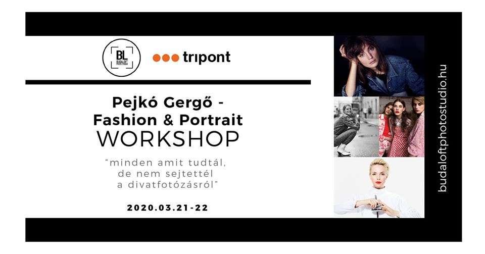 Fashion & Portrait Workshop Pejkó Gergővel