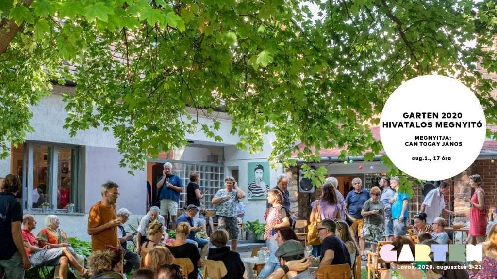 Megnyitó │ Garten 2020 │ kortárs képzőművészeti bázis