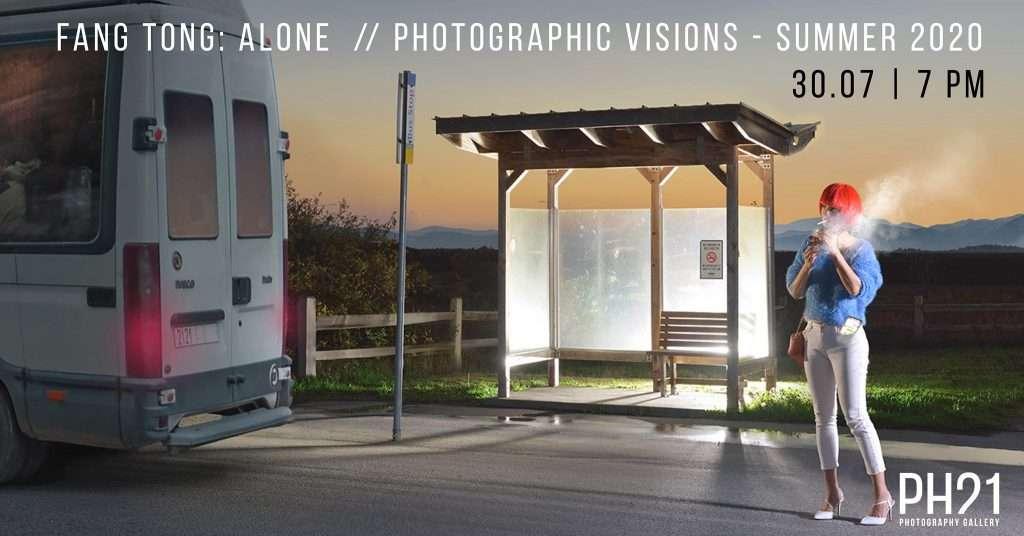 Fang Tong: Alone & Photografic Visions Summer 2020 opening