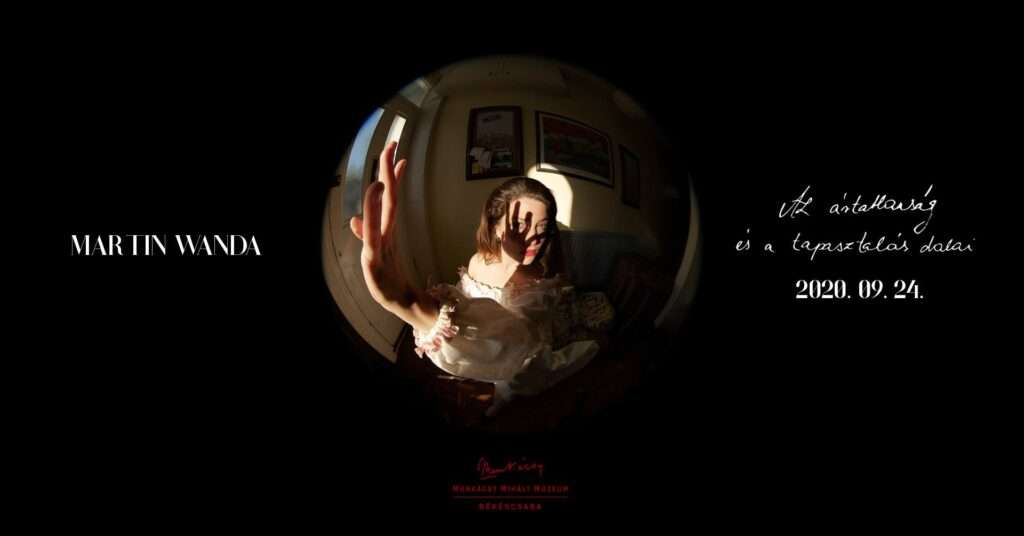 Martin Wanda kiállítás megnyitó / Az ártatlanság és a tapasztalás dalai