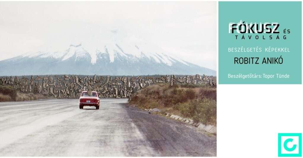 Fókusz és Távolság: Robitz Anikó
