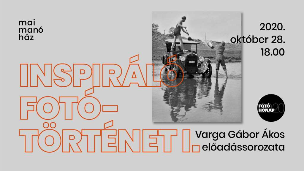 Inspiráló fotótörténet I. – Varga Gábor Ákos előadássorozata