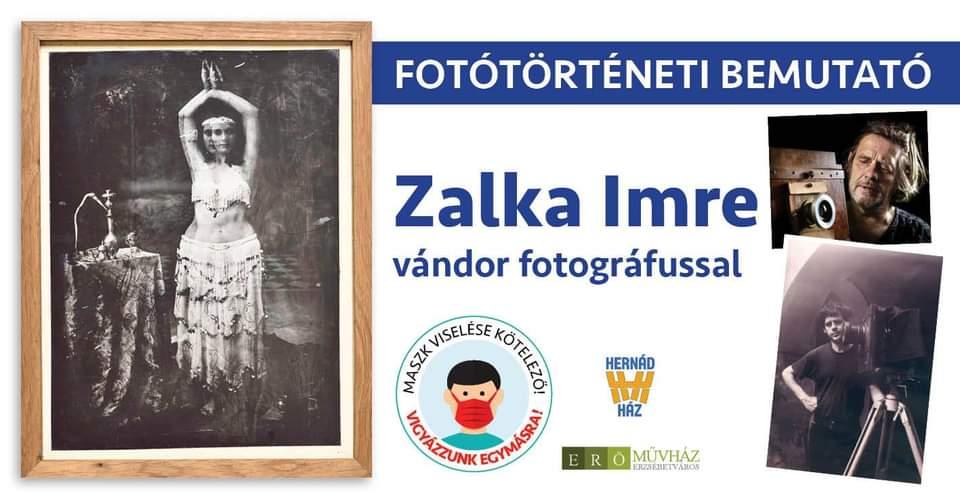 Elmarad! Fotótörténeti bemutató Zalka Imre vándor fotográfussal