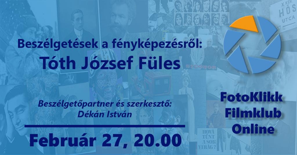 Tóth József Füles  – Beszélgetések a fényképezésről
