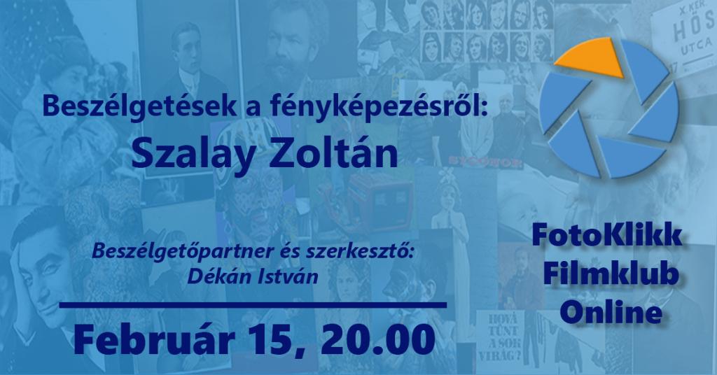 Szalay Zoltán – Beszélgetések a fényképezésről