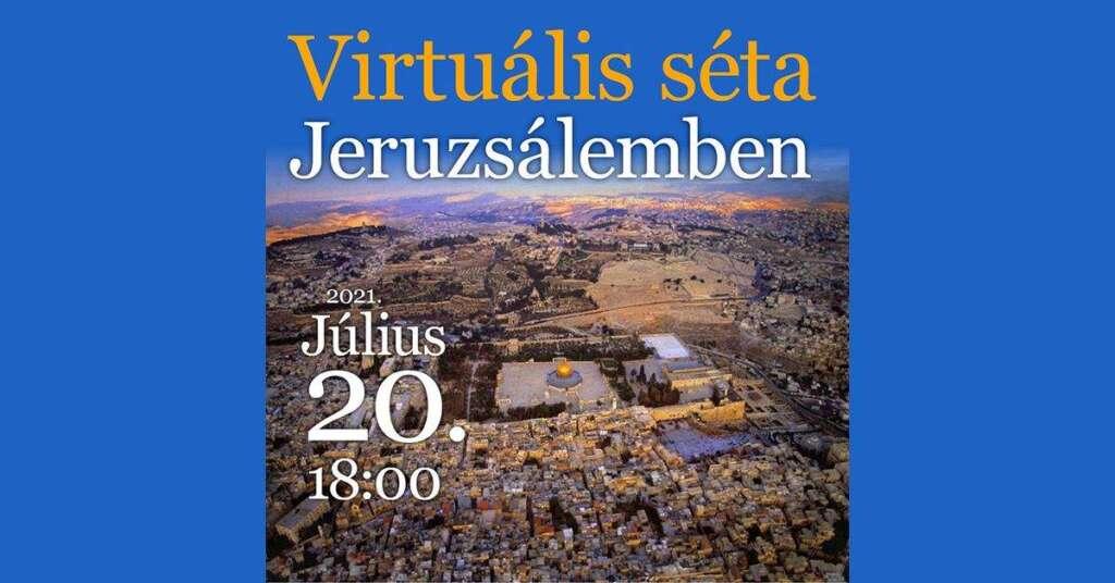 """""""Térkép e táj"""" Jeruzsálem a Bibliában"""