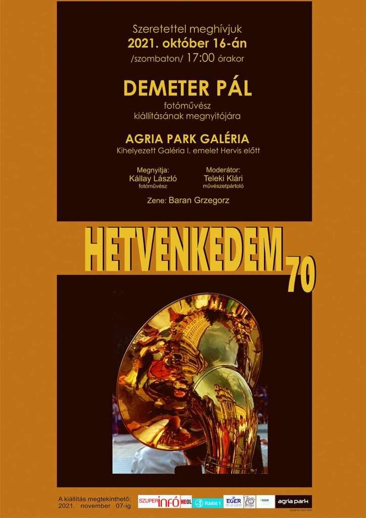 Hetvenkedem – Demeter Pál – fotóművész kiállítása